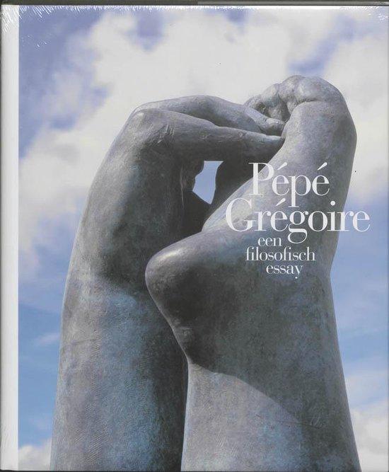 Pepe_Gregoire_een_filosofisch_essay